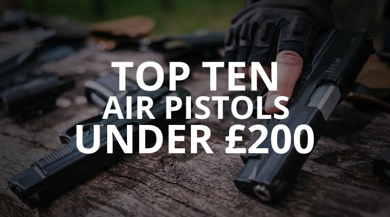 Top Air Pistols Under £200